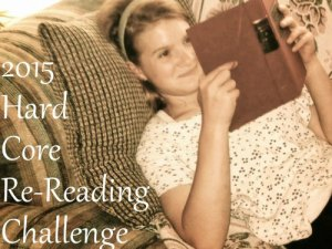 2015 Hard Core Re-Reading Challenge