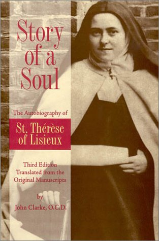 Review: Story of a Soul – The Little Way of Saint Therese of Lisieux