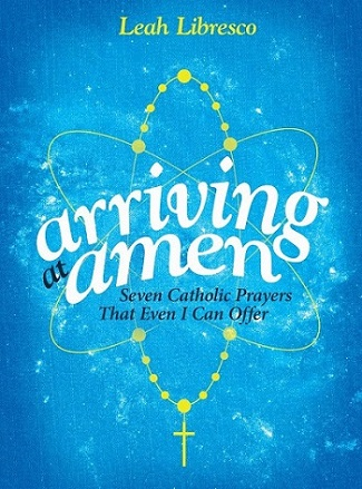 Review: Arriving At Amen – Reminding Me Why I Love Being Catholic