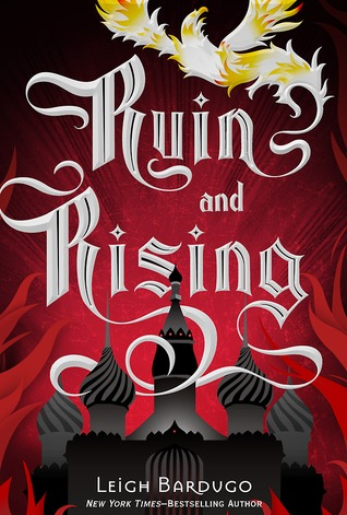 Review: Ruin and Rising – The Rescue of Ravka