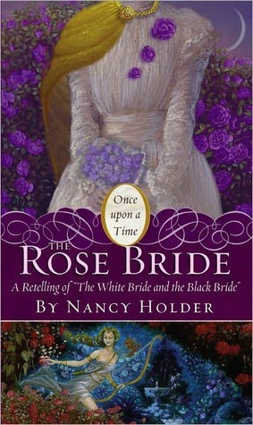 Review: The Rose Bride – A Fairy Tale Retelling and a Greek Goddess