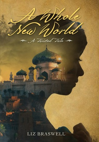 Review: A Whole New World – A Retelling of Aladdin