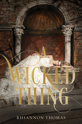Review: A Wicked Thing – What Happens After Happily Ever After?