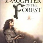 https://www.goodreads.com/book/show/1562090.Daughter_of_the_Forest