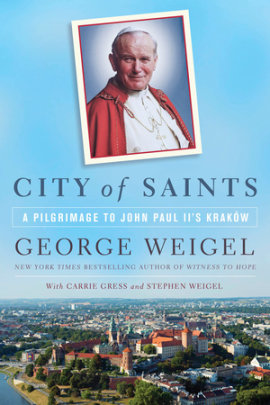 {Review} City of Saints: A Pilgrimage to John Paul II's Kraków