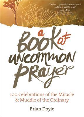 Review: A Book of Uncommon Prayer