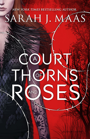 {Review} A Court of Thorns and Roses – Beauty and the Beast and Faeries