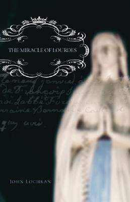 Review: The Miracle of Lourdes