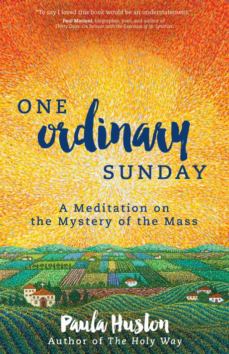{Review} One Ordinary Sunday – A Reflection on a Sunday Mass in Ordinary Time