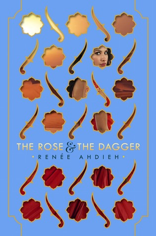 An Exceptional End to a Beautiful Duology – The Rose and the Dagger {Review}