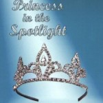 https://www.goodreads.com/book/show/439275.Princess_in_the_Spotlight