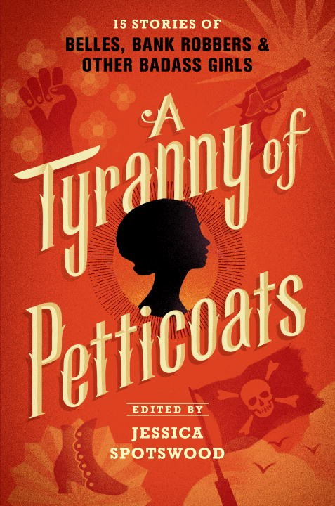 {Review} A Tyranny of Petticoats – An Anthology of Girls in American History