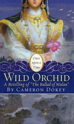 Retelling the Ballad of Mulan – Wild Orchid {Review}