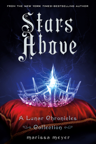 A Lunar Chronicles Short Story Collection – Stars Above {Review}