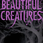 https://www.goodreads.com/book/show/6304335-beautiful-creatures