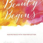 https://www.goodreads.com/book/show/27208946-beauty-begins