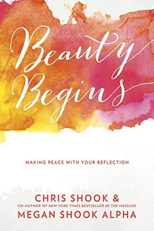 Proclaiming True Beauty and Boosting Self-Esteem – Beauty Begins {Review}