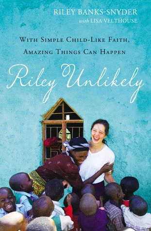 Changing the World in Kenya, One Child at a Time – Riley Unlikely {Review}