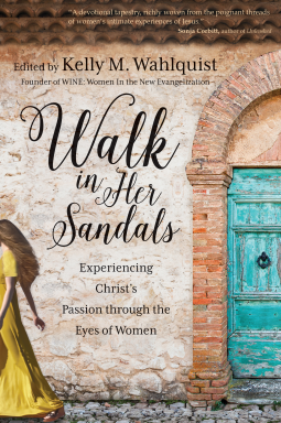 A Biblical Journey Through the Lord's Passion and Resurrection – Walk in Her Sandals {Review}