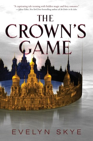 A Russian Historical Fantasy – The Crown's Game {Review}