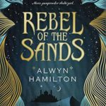 https://www.goodreads.com/book/show/25776221-rebel-of-the-sands