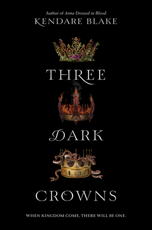 And the Last One Standing will be the Queen – Three Dark Crowns {Review}